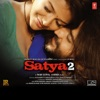 Satya 2 (Original Motion Picture Soundtrack)
