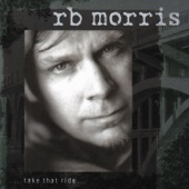 R.B. Morris - Hell on a Poor Boy
