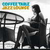 Coffe Table Jazz Lounge - Various Artists