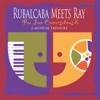 Rubalcaba Meets Ray - Ray Holman