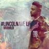 #LincolnAve LP - Miami Lo