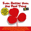 Even Better Than The Real Thing Vol. 2 - Various Artists