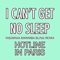 I Can't Get No Sleep - Single (Insomnia Marimba Bling Remix) - Single