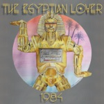 The Egyptian Lover - Into the Future