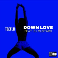 Down Love (feat. DJ Mustard) - Single Mp3 Download