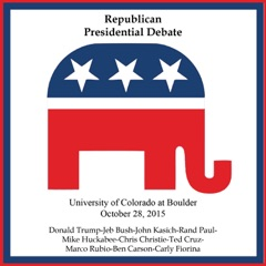 Republic Presidential Debate #3 - University of Colorado at Boulder, October 28, 2015 (feat. Donald Trump, Ben Carson & Jeb Bush)