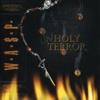 Unholy Terror - W.A.S.P.