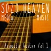 Acoustic Guitar, Vol. 1 - Sozo Heaven