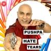 Pushpa I Hate Tears Single