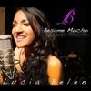 Bésame Mucho - Single - Lucia Belen