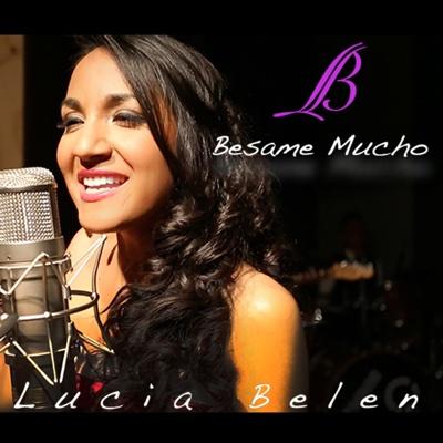 Bésame Mucho - Single - Lucia Belen album