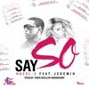 Say So feat Jeremih Single