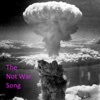 The Not War Song - Single - Jeffrey McNickle Rose