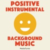Positive Instrumental Background Music - MediaTunes