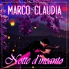 Notte d'incanto - Marco & Claudia