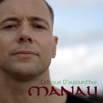 Celtique d'aujourd'hui - Manau