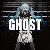 Ghost Rule - DECO*27