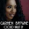 Cloud Ballet EP - Carmen Browne