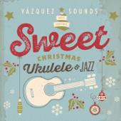 Sweet Christmas Ukulele & Jazz