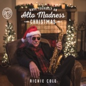 Richie Cole - Have Yourself an Alto Madness Christmas