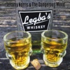 Legba's Whiskey - Jeramy Norris & the Dangerous Mood