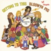 Getting to This (2009 Remaster) - Blodwyn Pig
