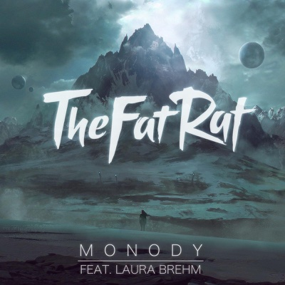 Monody (feat. Laura Brehm) - TheFatRat song