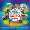 Best of Electro Swing by Bart&Baker: The Finest Electronic Jazz Swing Selection