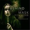 Behind the Mask (Dance Remix) - Single - Ron Korb & Art Tawanghar
