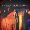 Nick D\' & the Believers