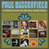 Complete Albums 1965-1980 - The Paul Butterfield Blues Band