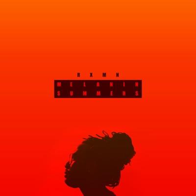 Melanin Summers - EP - Rxmn album