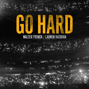 Go Hard - Single Mp3 Download