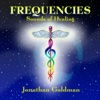 Frequencies: Sounds of Healing - Jonathan Goldman