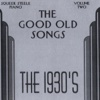 The Good Old Songs: The 1930s, Vol. 2 - Squeek Steele
