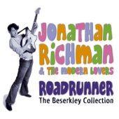 Jonathan Richman & The Modern Lovers - Roadrunner