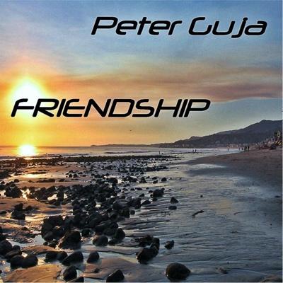 Friendship - Single - Peter Guja album