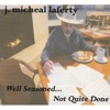 Well Seasoned... Not Quite Done - J. Micheal Laferty