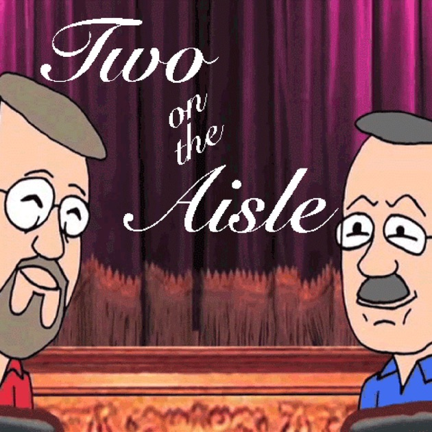Two On The Aisle By Higher Education Channel Television On Apple