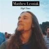 High Times - Matthew Lesniak