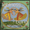 Lightness of Being - SatKirin Kaur Khalsa