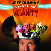 Spark Of Insanity-Jeff Dunham