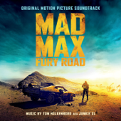 Mad Max: Fury Road (Original Motion Picture Soundtrack) [Deluxe Version]