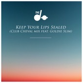 Keep Your Lips Sealed (Club Cheval Remix) [feat. Goldie Slim] - Single