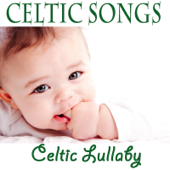 Celtic Songs - Celtic Lullaby