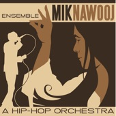 ENSEMBLE MIK NAWOOJ - First Song