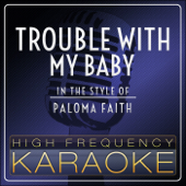 Trouble With My Baby (Instrumental Version)