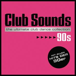 Verschiedene Interpreten - Club Sounds 90s