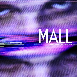MALL (Music From the Motion Picture) Mp3 Download
