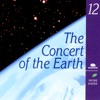 The Concert of the Earth Le concert de la terre
